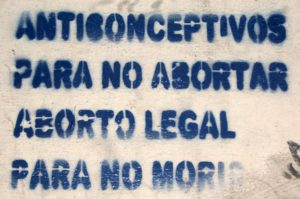 "Street Art : ""Anticonceptivos para no abortar, aborto legal para no morir"""