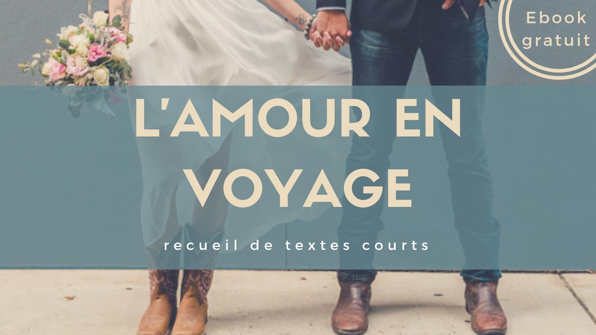 L'amour en voyage - Ebook gratuit